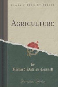 Agriculture (Classic Reprint)