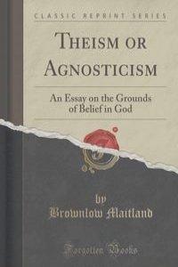 agnosticism essay