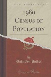 1980 Census of Population (Classic Reprint)
