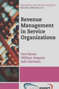 Revenue Management in Service Organizations