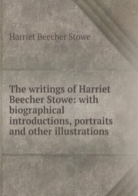 an introduction to the life of harriet stowe The annotated uncle tom's cabin by harriet beecher stowe on the life of harriet beecher stowe  his introduction to the annotated uncle tom's cabin is.