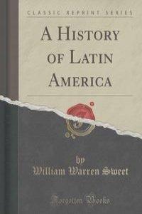 a history of latin america 0521825679ttlxml cb550/bulmer may 13, 2003 12:34 the economic history of latin america since independence second edition victor bulmer-thomas royal institute of international affairs.