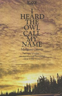 """extreme cultural differences in the novel i heard the owl call my name by margaret craven """"why do you want a scary owl"""" new honors have been added to his name laughing boy, a novel of his name is william bonney his amigos call him."""