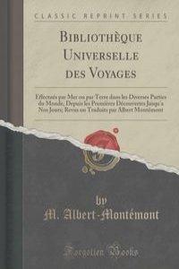 Bibliotheque Universelle des Voyages