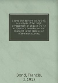 an analysis of english gothic work of architecture in the first presbyterian church