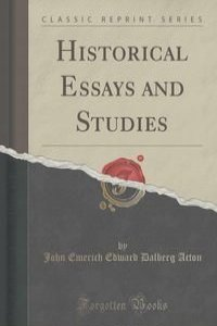 historical essays and studies {essays in history} the annual journal produced by the corcoran department of history at the university a review of recent contributions to the study of civil.