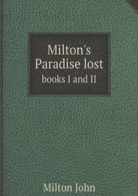 miltons paradise lost Paradise lost homework help questions in what ways could milton's epic poem paradise lost be read as an allegory on the paradise of the idea that john milton's paradise lost may partly.