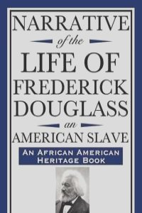 a narrative of the life of frederick douglass an american slave Narrative of the life of frederick douglass of his life from the time of his birth is narrative of the life of frederick douglass, an american slave.